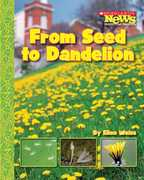 From Seed to Dandelion 0 9780531187920 0531187926