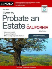 How to Probate an Estate in California 23rd Edition 9781413322200 1413322204