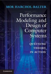 Performance Modeling and Design of Computer Systems 1st Edition 9781107027503 1107027500