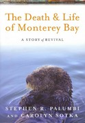 The Death and Life of Monterey Bay 2nd Edition 9781610911900 1610911903
