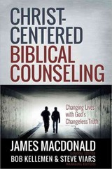 Christ-Centered Biblical Counseling 1st Edition 9780736951456 0736951458