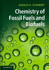Chemistry of Fossil Fuels and Biofuels 1st Edition 9780521114004 0521114004