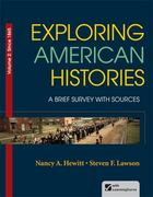 Exploring American Histories, Volume 2 1st Edition 9780312410018 0312410018