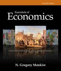 Essentials of Economics 7th Edition 9781305161702 130516170X