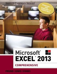 Microsoft Excel 2013: Comprehensive 1st Edition 9781285168432 1285168437
