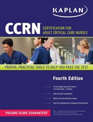 CCRN: Certification for Adult Critical Care Nurses 4th Edition 9781609788858 1609788850