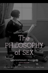 Philosophy of Sex 6th Edition 9781442216716 1442216719