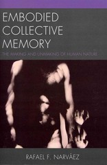 Embodied Collective Memory 1st Edition 9780761858799 0761858792