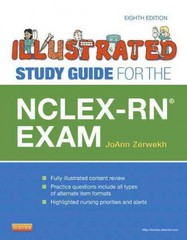 Illustrated Study Guide for the NCLEX-RN® Exam 8th Edition 9780323082327 0323082327