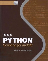 Python Scripting for ArcGIS 1st Edition 9781589482821 1589482824