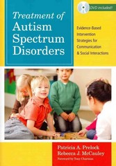 Treatment of Autism Spectrum Disorders 1st Edition 9781598570533 1598570536