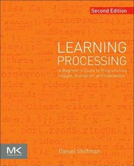 Learning Processing 2nd Edition 9780123944436 0123944430