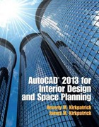 AutoCAD 2013 for Interior Design and Space Planning 1st Edition 9780132987684 0132987686