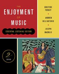 The Enjoyment of Music 2nd Edition 9780393912555 0393912558