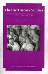 Theatre History Studies 2012, Vol. 32 0 9780817371081 0817371087