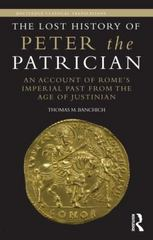 The Lost History of Peter the Patrician 1st Edition 9780415516631 0415516633