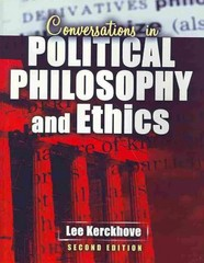 Conversations in Political Philosophy and Ethics 2nd Edition 9781465200587 1465200584