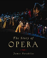 The Story of Opera 1st Edition 9780393903775 039390377X