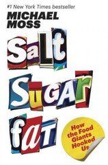 Salt Sugar Fat 1st Edition 9781400069804 1400069807