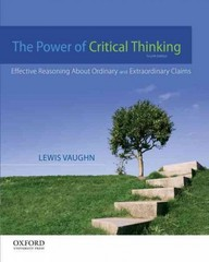 The Power of Critical Thinking 4th Edition 9780199856671 0199856672