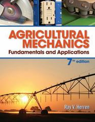 Agricultural Mechanics 7th Edition 9781285058955 128505895X