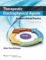 Therapeutic Electrophysical Agents 3rd Edition 9781451182743 1451182740