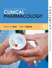Roach's Introductory Clinical Pharmacology 10th Edition 9781451186710 1451186711