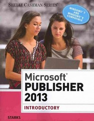 Microsoft Publisher 2013: Introductory (Shelly Cashman) 1st Edition 9781285167299 1285167295
