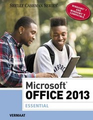 Microsoft Office 2013: Essential 1st Edition 9781285166117 1285166116