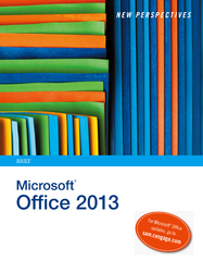New Perspectives on Microsoft Office 2013 1st Edition 9781285167657 1285167651