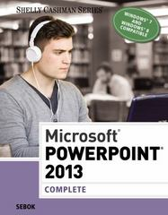 Microsoft PowerPoint 2013: Complete (Shelly Cashman Series) 1st Edition 9781285167893 1285167899