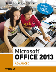 Microsoft Office 2013: Advanced 1st Edition 9781285166230 128516623X