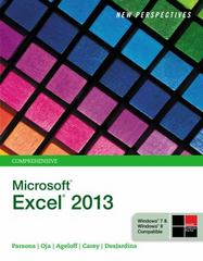 New Perspectives on Microsoft Excel 2013, Comprehensive 1st Edition 9781285974309 1285974301