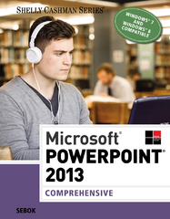 Microsoft PowerPoint 2013: Comprehensive 1st Edition 9781285167848 1285167848