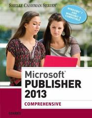 Microsoft Publisher 2013: Comprehensive 1st Edition 9781285167275 1285167279