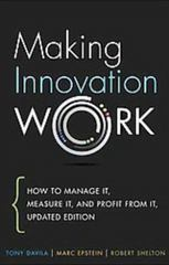 Making Innovation Work 1st Edition 9780133092585 0133092585