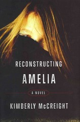 Reconstructing Amelia 1st Edition 9780062225450 0062225456