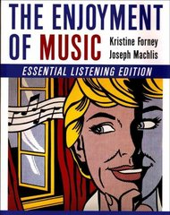 Enjoyment of Music 1st Edition 9780393181982 0393181987