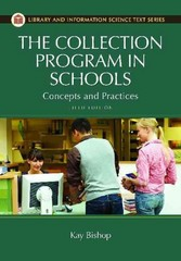 The Collection Program in Schools 5th Edition 9781610690225 1610690222