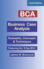 Bca Business Case Analysis 2nd Edition 9780974781358 0974781355