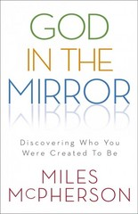 God in the Mirror 1st Edition 9780801013331 080101333X