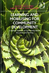 Learning and Mobilising for Community Development 1st Edition 9781317106692 1317106695