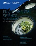 Scientific American Environmental Science for a Changing World with Extended Coverage 1st Edition 9781429240307 142924030X