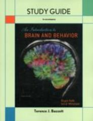Study Guide for Introduction to Brain and Behavior 4th edition 9781464109904 1464109907
