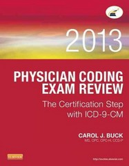 Physician Coding Exam Review 2013 1st Edition 9781455745753 1455745758
