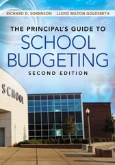 The Principal's Guide to School Budgeting 2nd Edition 9781452255477 1452255474