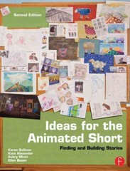 Ideas for the Animated Short 2nd Edition 9781136141980 1136141987
