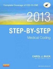 Step-by-Step Medical Coding, 2013 Edition 1st Edition 9781455744657 1455744654