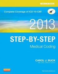 Workbook for Step-by-Step Medical Coding, 2013 Edition 1st Edition 9781455744893 1455744891