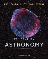 21st Century Astronomy 4th Edition 9780393918786 0393918785